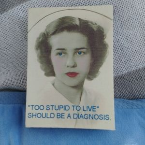 Nurse Humor Wall Art Plaque Stupid Diagnosis
